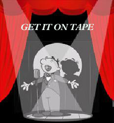 Get It On Tape