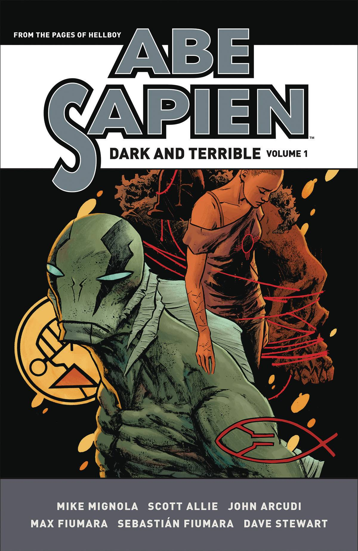 ABE SAPIEN DARK & TERRIBLE HC VOL 01 (C: 0-1-2) | Phoenix Comics and Games