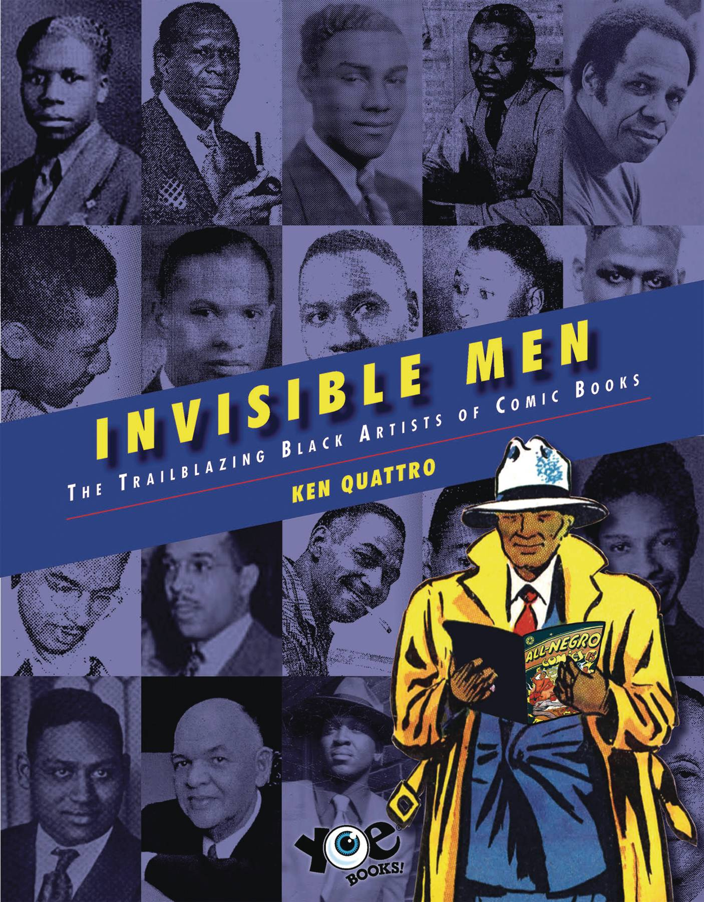 INVISIBLE MEN TRAILBLAZING BLACK ARTISTS OF COMIC BOOKS HC | Phoenix Comics and Games