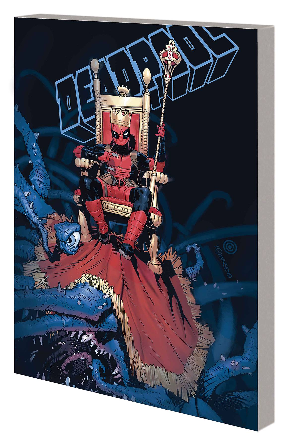 KING DEADPOOL TP VOL 01 HAIL TO THE KING | Phoenix Comics and Games