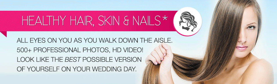 Wedding Vitamin - Healthy Hair, Skin, Nails