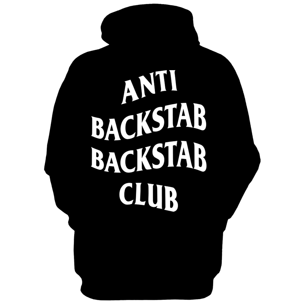 Anti Backstab Backstab Club Hoodie