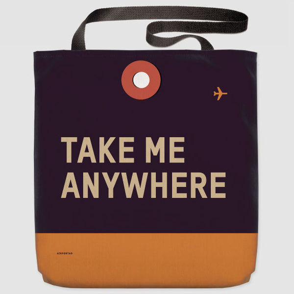 'Take Me Anywhere' Travel Tote Bag