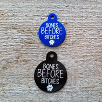 BONES BEFORE BITCHES -2 sizes