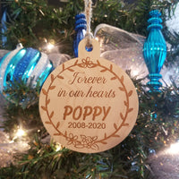 Forever in our hearts Ornament/*1 for $11/2 for $17/3 for $22-