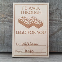 I'D WALK THROUGH LEGO FOR YOU/*1 for $15ea/2 for $12.50ea/3+ for $10ea-
