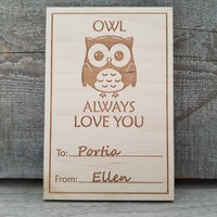 OWL ALWAYS LOVE YOU/*1 for $15ea/2 for $12.50ea/3+ for $10ea-