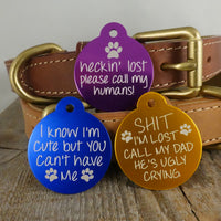 *3 Tags for $12-/LARGE Aluminum Circle Funny / LASER Engraved