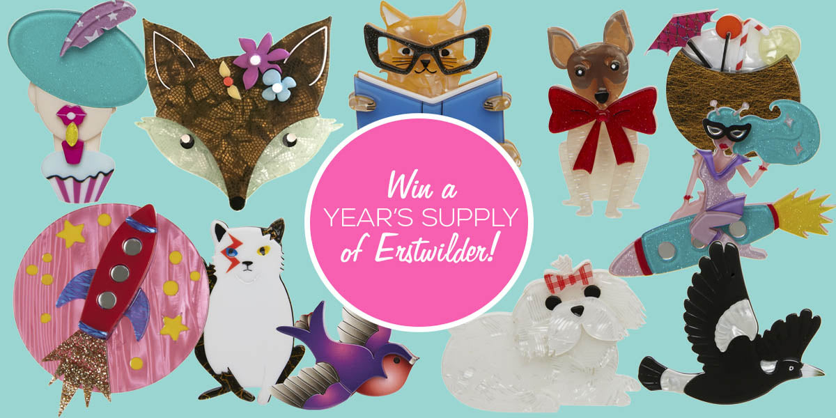Win a year's supply of Erstwilder designs!