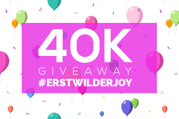 #ERSTWILDERJOY 40K Giveaway. Find out how to WIN!