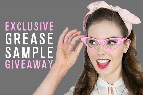 Exclusive Grease Sample Giveaway