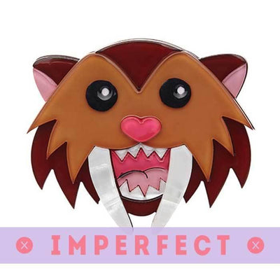 Smilodon Smiles Brooch (IMPERFECT)