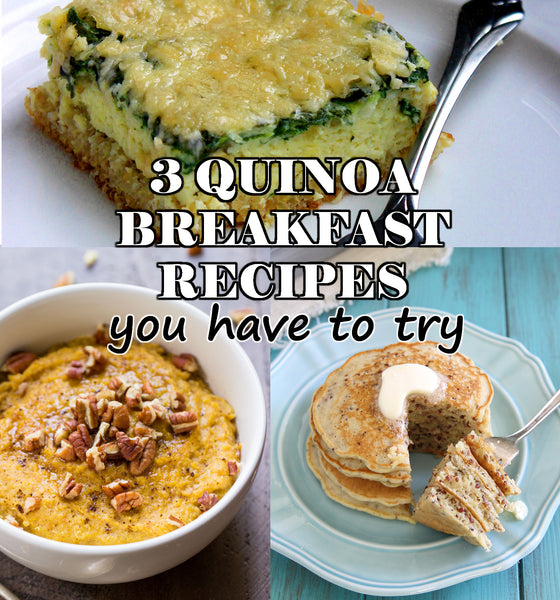 Must Try Quinoa Breakfast Recipes