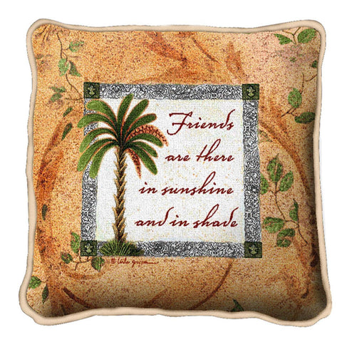 Friends Are There In Sunshine And In Shade Art Tapestry Pillow