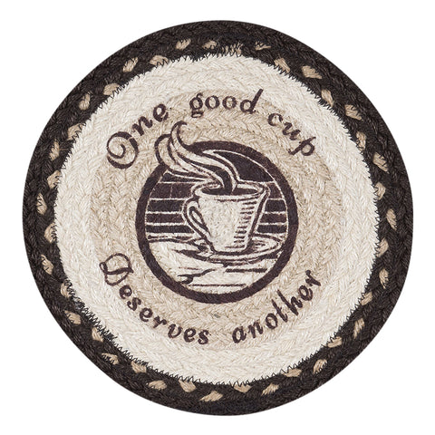"One Good Cup Deserves Another 10"" Round Braided Jute Trivet 80-133OGC"