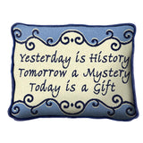 Yesterday Is History Pillow