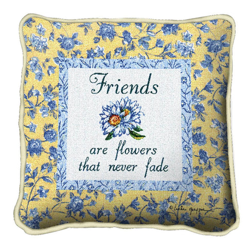 Friends Never Fade Pillow
