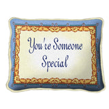 You're Someone Special Pillow