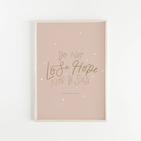 DO NOT LOSE HOPE | DIGITAL DOWNLOAD