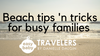 Beach Tips for Busy Familes - Easy Baby Style!