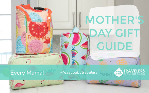 Every mama really wants Easy Baby Travelers for Mother's Day - the gift of organization will have her feeling honored and thankful as well as prepared to take on anything!