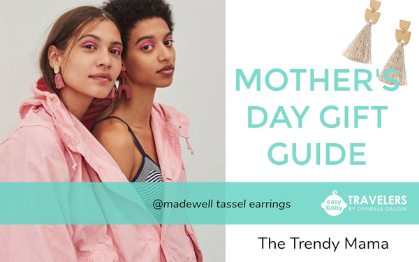 Danielle Dalgin, CEO of Easy Baby Travelers, adores Madewell's Tassel Earrings for a Mother's Day gift or anytime!