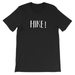 Hike! Unisex short sleeve t-shirt