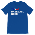 TEXAS BASEBALL  BEER Tee Unisex short sleeve t-shirt
