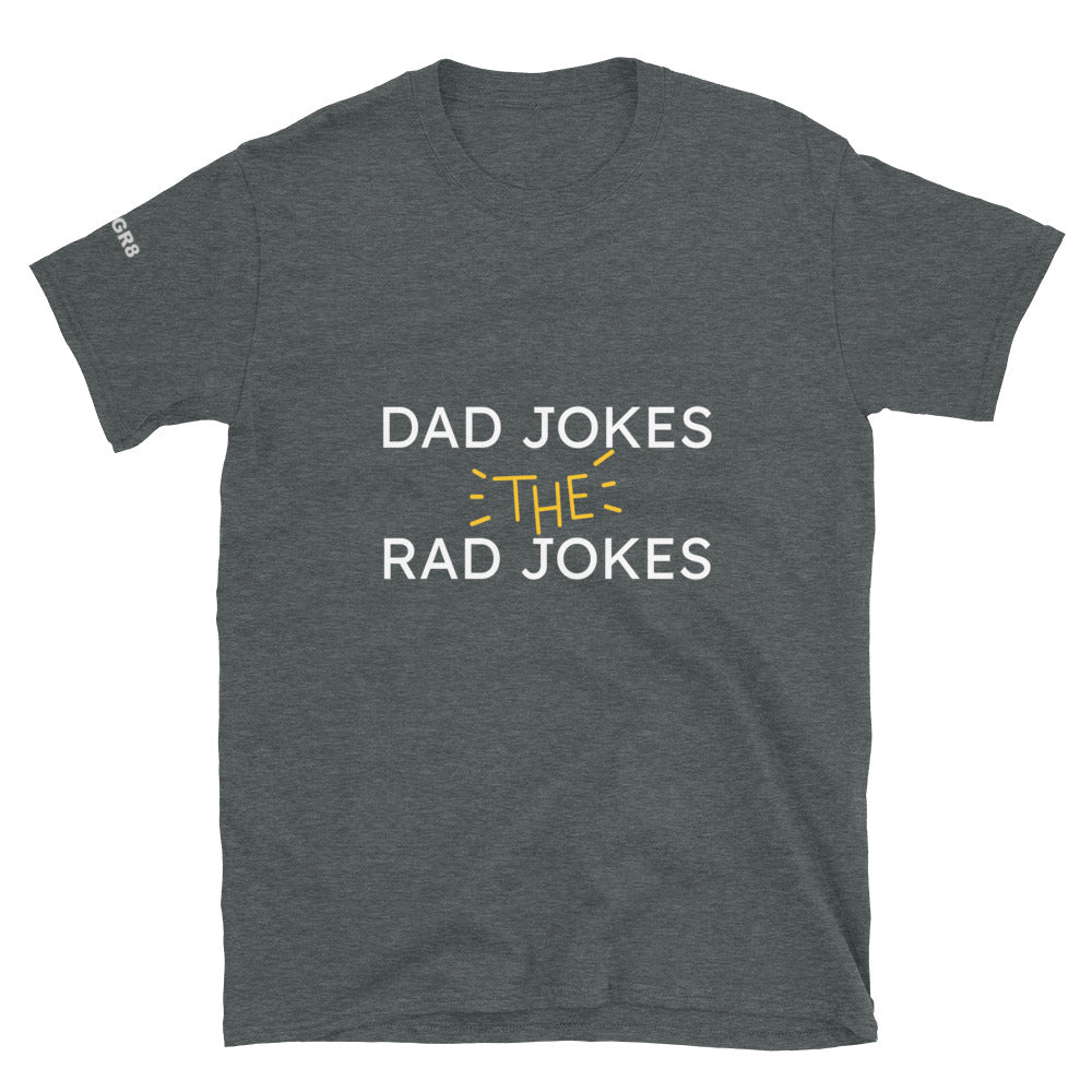 Dad Jokes The Rad Jokes Short-Sleeve Unisex T-Shirt