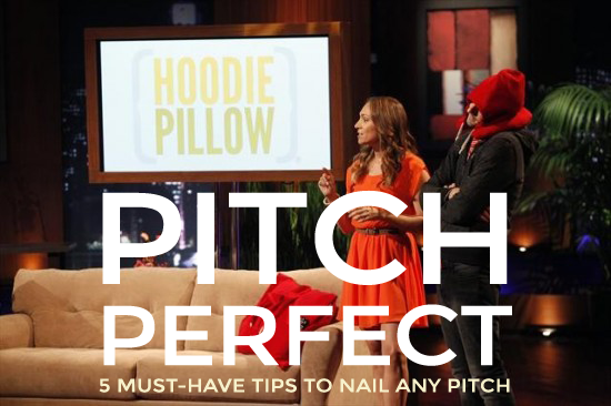 How to Pitch Perfect. 5 Must-Have Tips to Nail Any Pitch