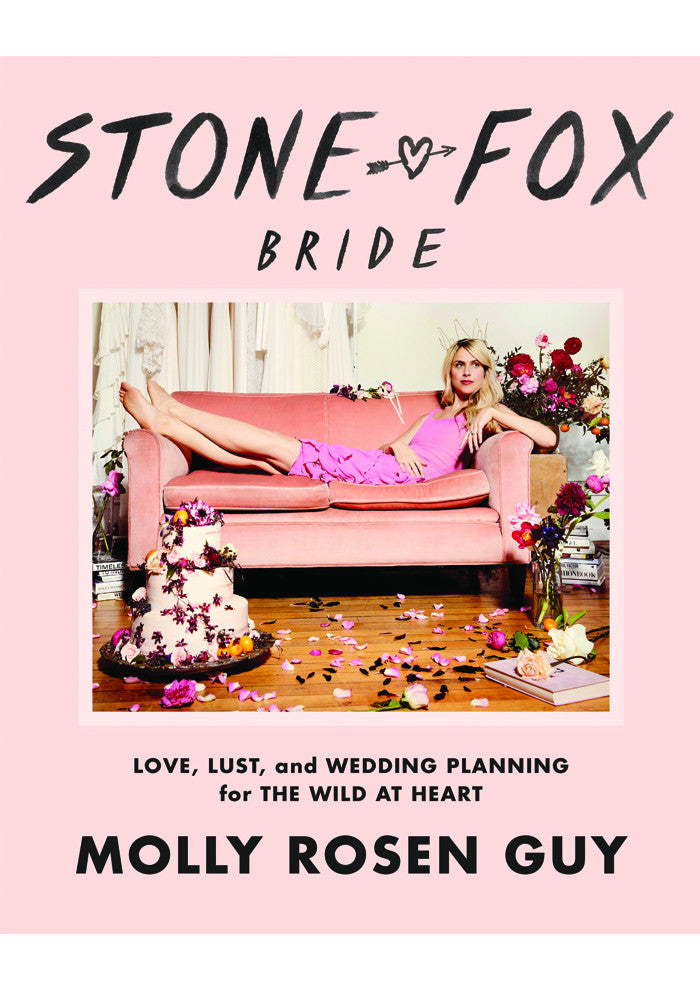 Fox S Wedding.Stone Fox Bride Love Lust And Wedding Planning For The Wild At Heart