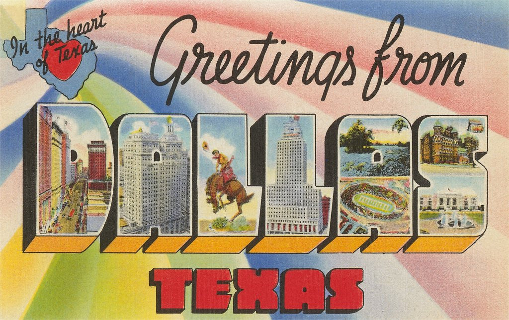 Detail of Greetings from Dallas, Texas, in the Heart of Texas by Corbis