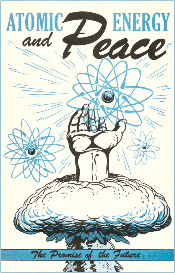 Atomic Energy And Peace Poster Posters Amp Prints By Corbis