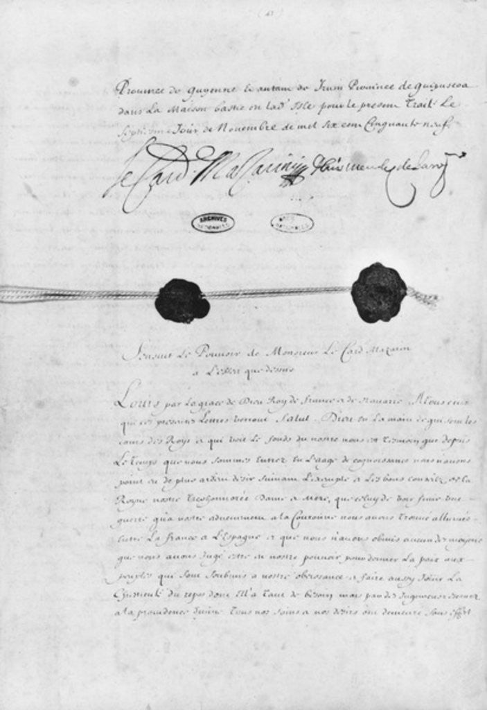 The Treaty of the Pyrenees, signed by Cardinal Jules Mazarin and Don Luis Mendez de Haro