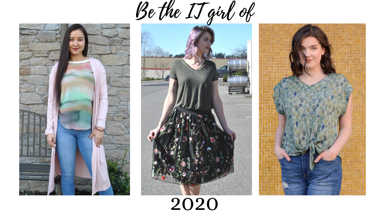 Be the It Girl of 2020!