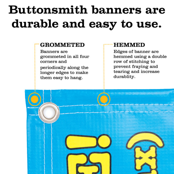 Custom 3' x 10' Banner - Design Your Own - Hemmed & Grommeted - Indoor/Outdoor - Printed and Assembled in USA