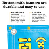 Custom Vinyl Banners - Indoor/Outdoor use - Hemmed and Grommeted