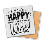 If You're Happy And You Know It | Coaster - Tricia's Gems