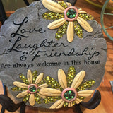 Love, Laughter & Friends are always welcome