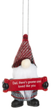 Ornament - Dad, there's gnome one loved like you. - Tricia's Gems