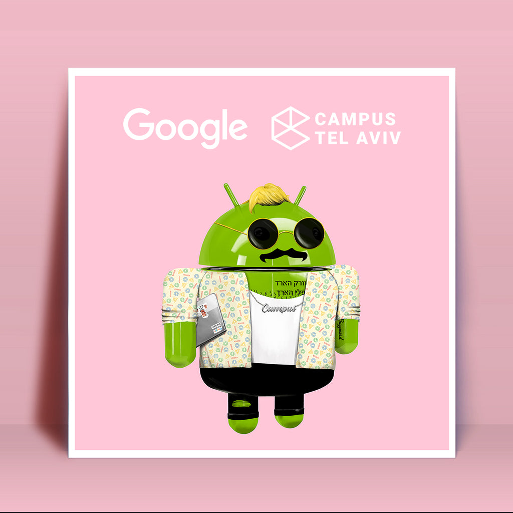 Hipstorizing Android for Google Campus