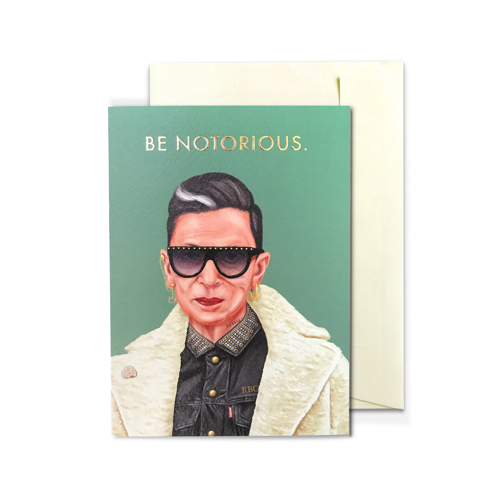Be Notorious RBG Ruth Bader Ginsburg Greeting Card