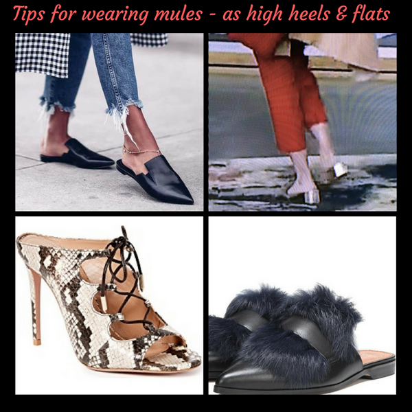 BEST 5 TIPS FOR WEARING MULES -THE HOTTEST WOMENS' SHOE FOR 2018. VERSATILE, EASY TO PUT ON, GOES WITH EVERYTHING! WHAT'S NOT TO LOVE EXCEPT THAT MULES FALL OFF YOUR FEET VERY EASILY!