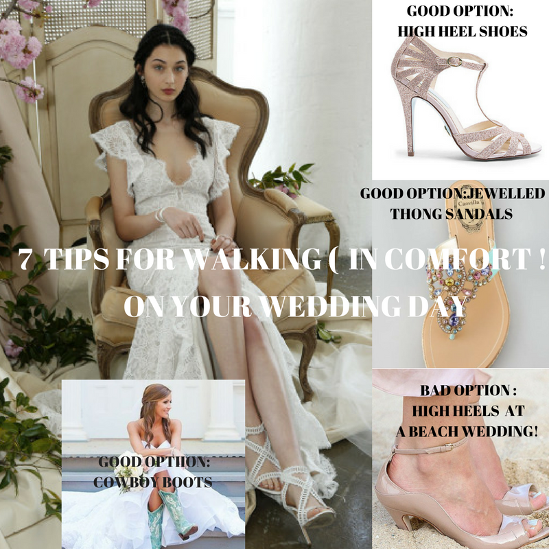 7  Tips for Walking (In Comfort !) on Your Wedding Day:  in killer heels, jeweled thong sandals or cowboy boots!