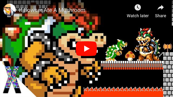 If Bowser Ate A Mushroom.  Super Mario tries to defeat Bowser in the mushroom kingdom once again but Bowser goes berserk and eats Toadstool's mushroom and becomes Super Bowser!  Mario's calamity becomes real as he and Luigi face a death battle in this funny Mario parody animation.