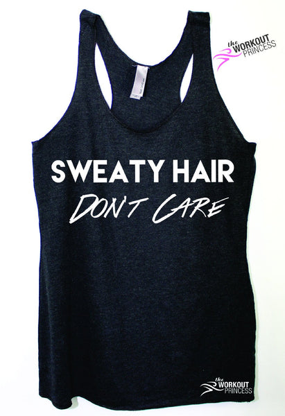 Sweaty Hair Dont Care Funny Workout Tank