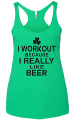 I Workout Because I Really Like Beer