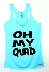c83f9f0774045 Oh My Quad Funny Women s Exercise Tank