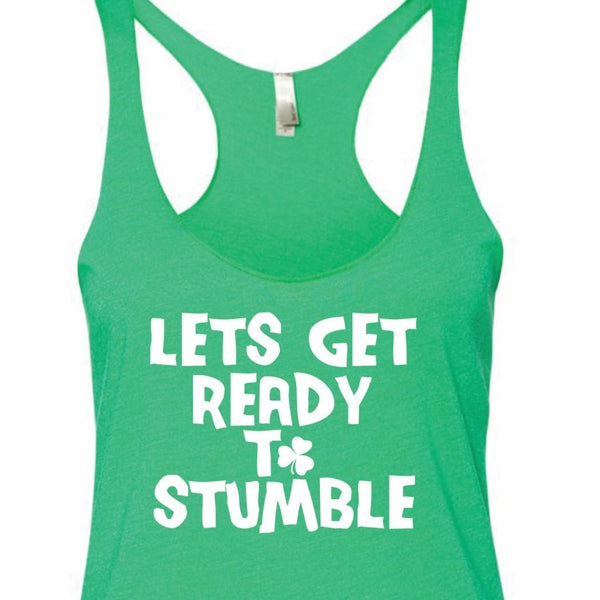 Lets get ready to stumble Tank Top