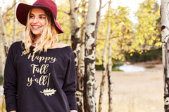 Happy Fall Y'all Women's Off Shoulder Sweatshirt